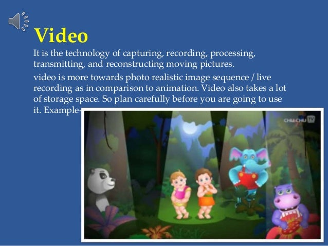 Video It is the technology of capturing, recording, processing, transmitting, and reconstructing moving pictures. video is...