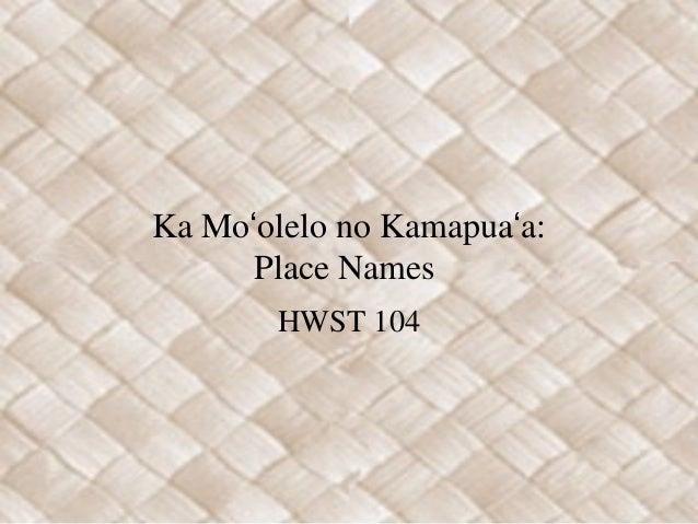Ka Moʻolelo no Kamapuaʻa: Place Names HWST 104