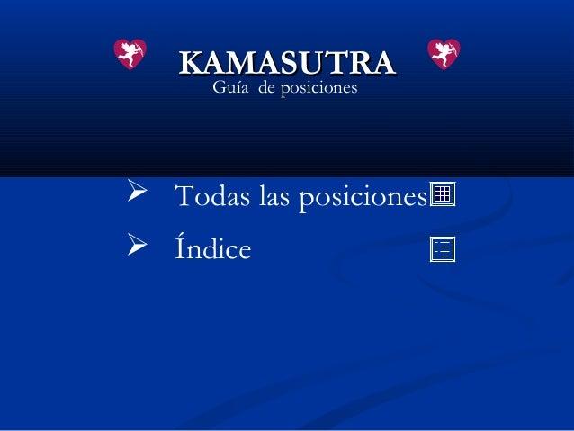 Guía de posiciones Todas las posiciones ÍndiceKAMASUTRAKAMASUTRA