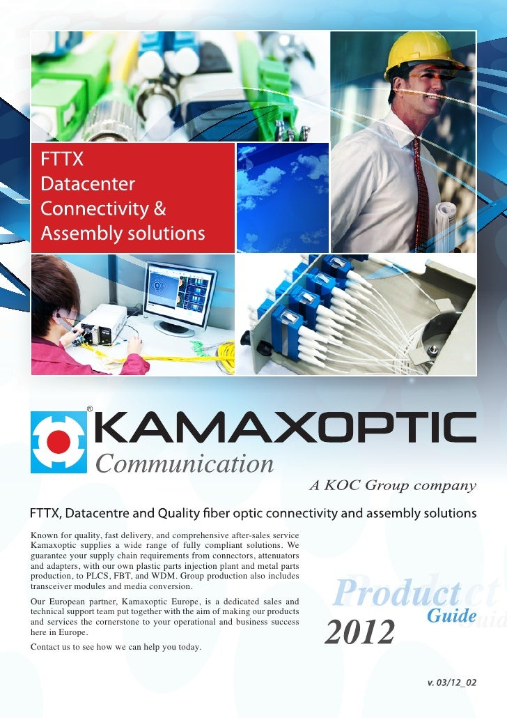 Known for quality, fast delivery, and comprehensive after-sales serviceKamaxoptic supplies a wide range of fully compliant...