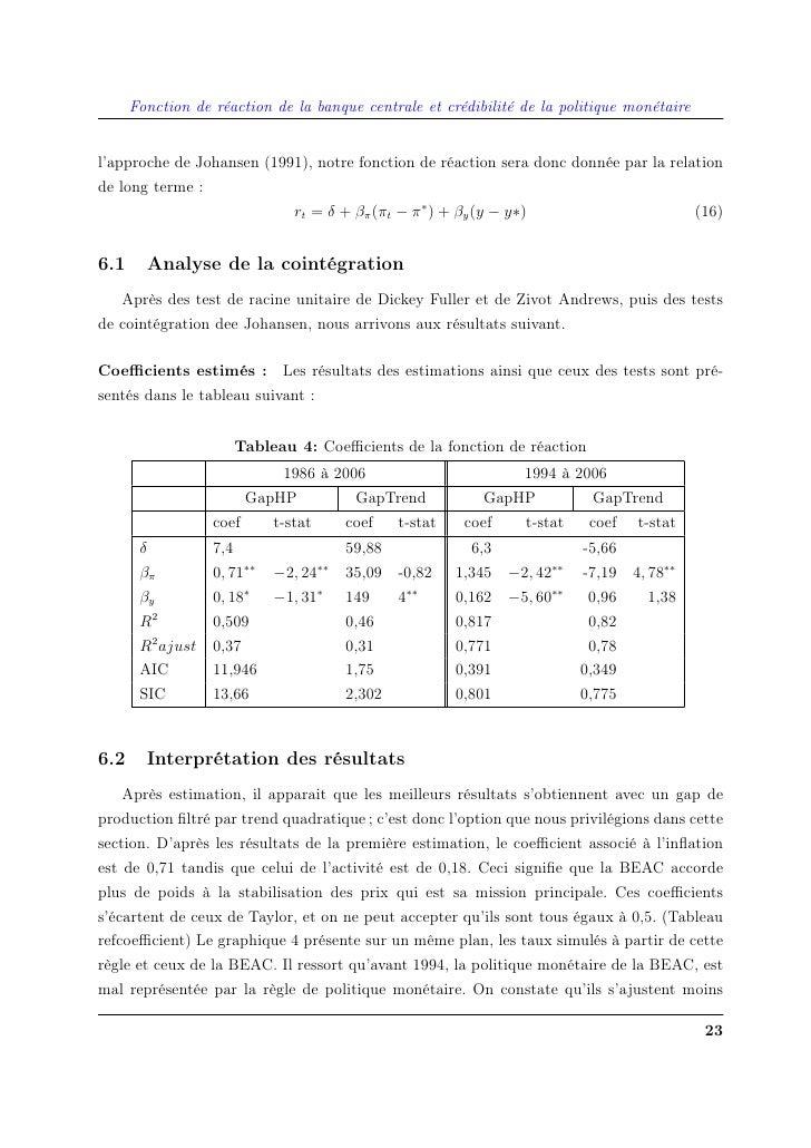 Fonction de réaction de la banque centrale et crédibilité de la politique monétaire   l'approche de Johansen (1991), notre...