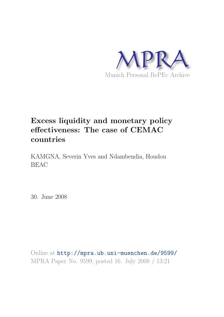 MP A                               R                         Munich Personal RePEc Archive     Excess liquidity and moneta...