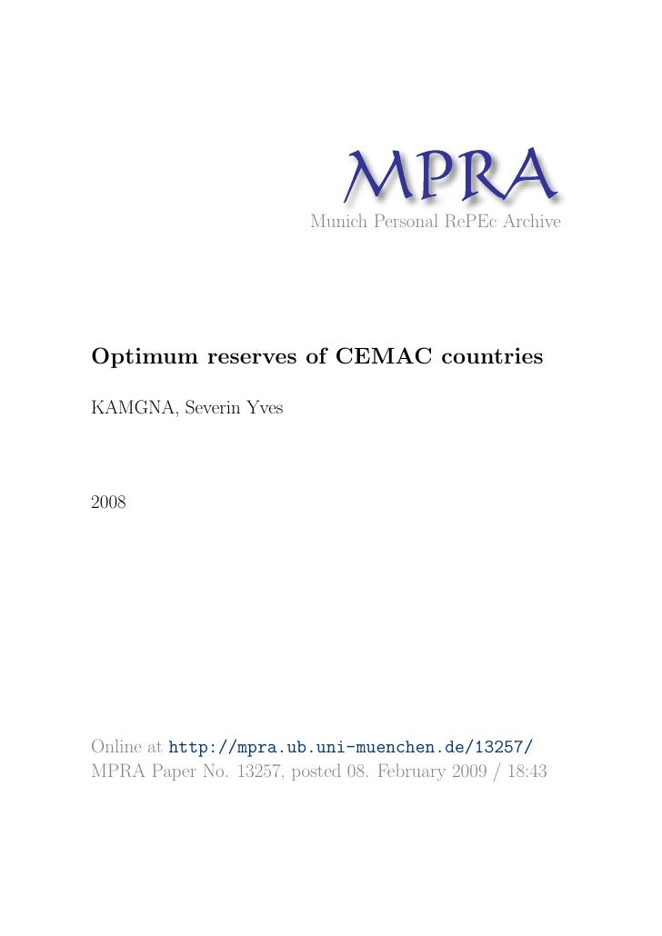 MP A                                R                          Munich Personal RePEc Archive     Optimum reserves of CEMAC...