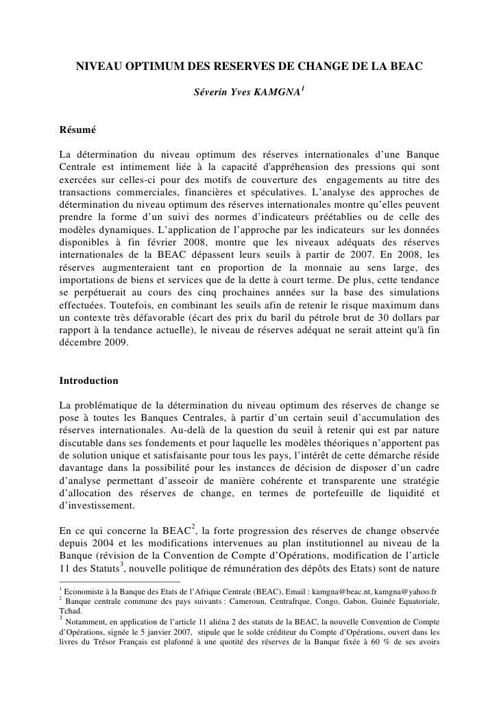 NIVEAU OPTIMUM DES RESERVES DE CHANGE DE LA BEAC                                        Séverin Yves KAMGNA1   Résumé  La ...