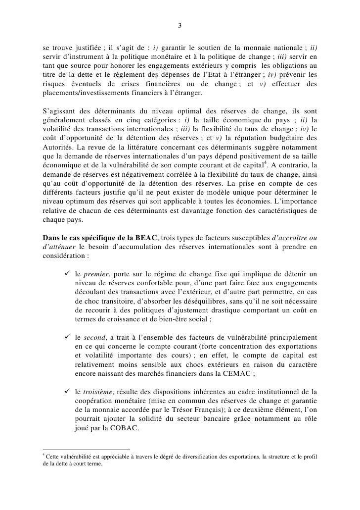 3   se trouve justifiée ; il s'agit de : i) garantir le soutien de la monnaie nationale ; ii) servir d'instrument à la pol...