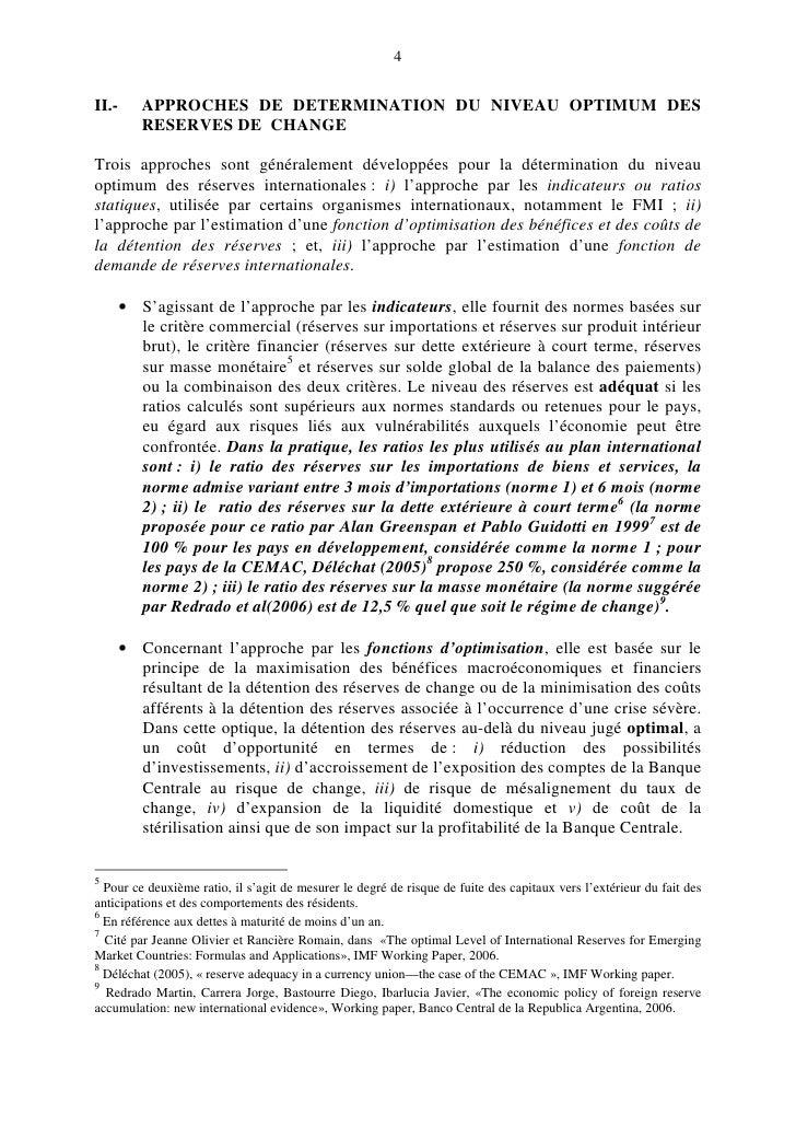 4   II.-      APPROCHES DE DETERMINATION DU NIVEAU OPTIMUM DES           RESERVES DE CHANGE  Trois approches sont générale...