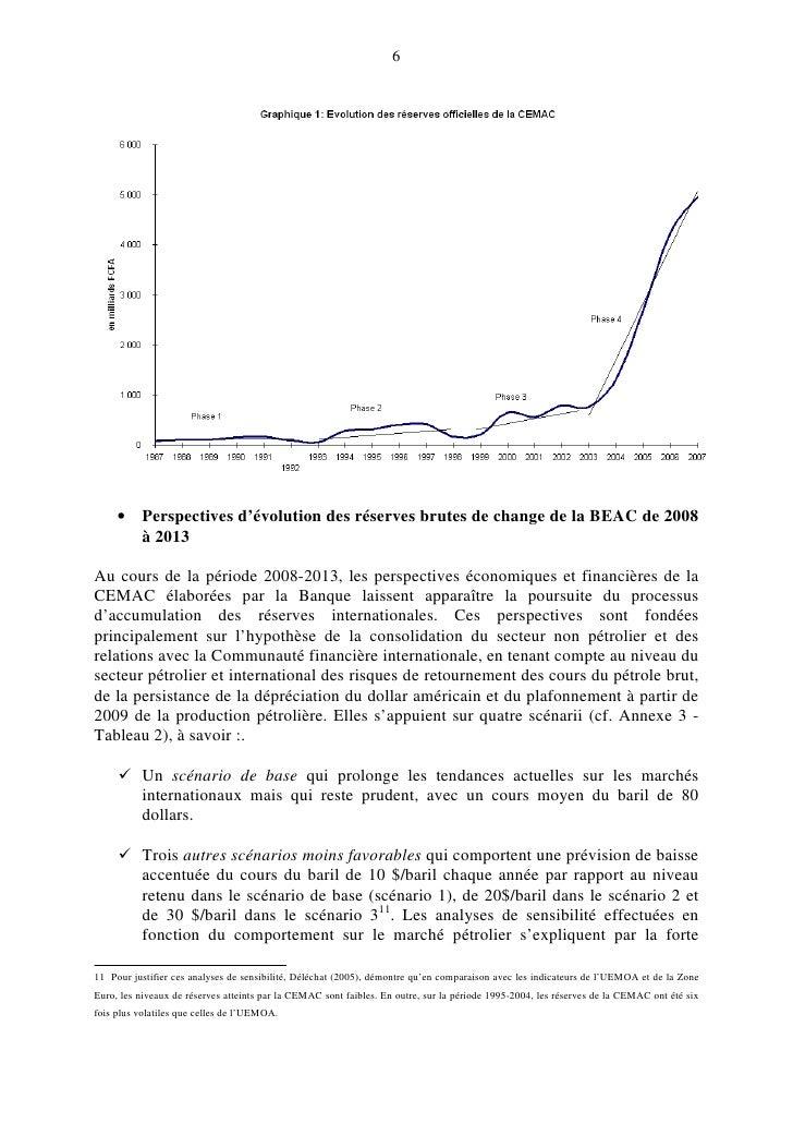 6          • Perspectives d'évolution des réserves brutes de change de la BEAC de 2008        à 2013  Au cours de la pério...