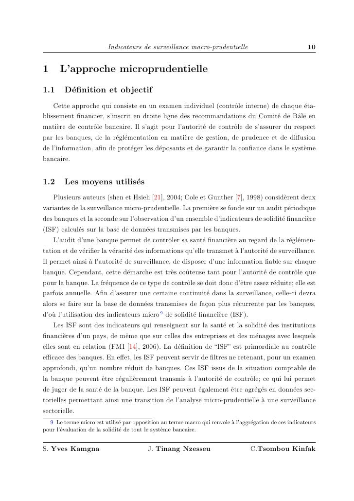 Indicateurs de surveillance macro-prudentielle                                10   1     L'approche microprudentielle 1.1 ...