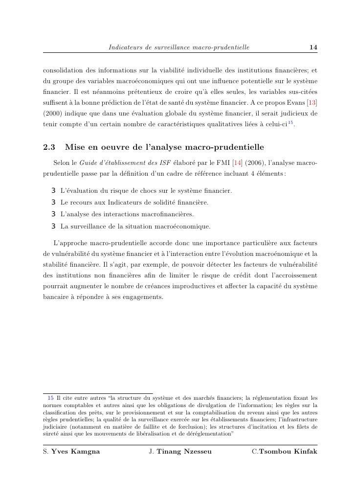 Indicateurs de surveillance macro-prudentielle                                  14   consolidation des informations sur la...