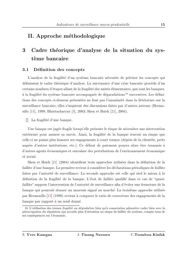 Indicateurs de surveillance macro-prudentielle                               15        II. Approche m´thodologique        ...