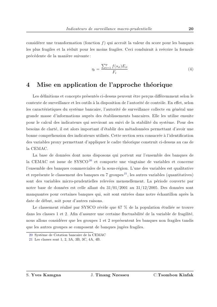 Indicateurs de surveillance macro-prudentielle                         20   consid´rer une transformation (fonction f ) qu...