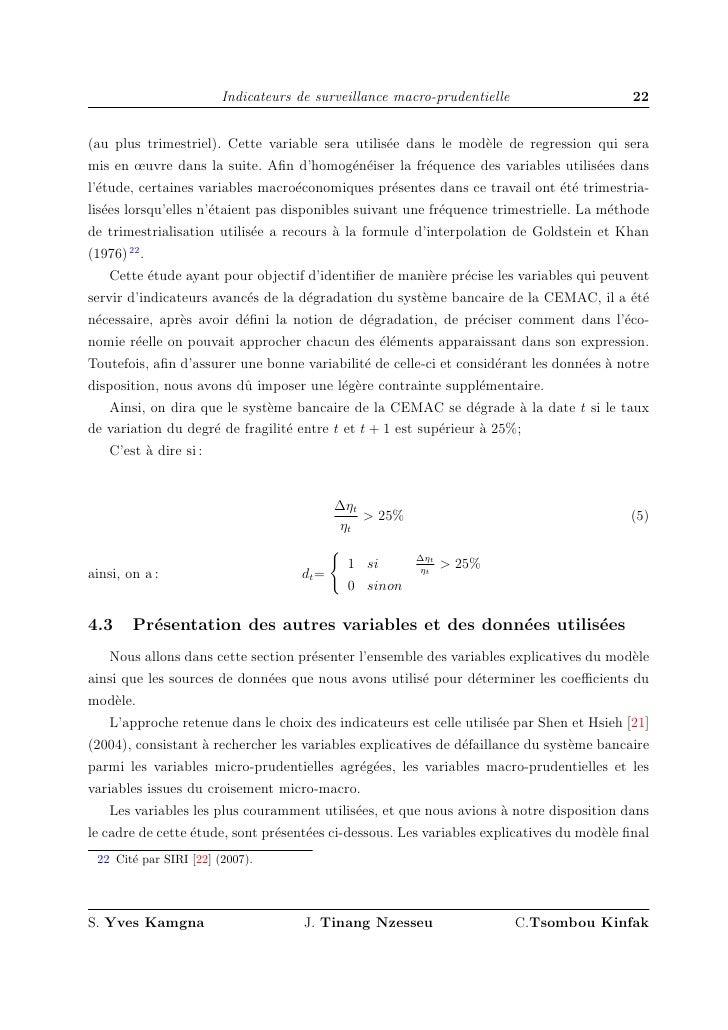 Indicateurs de surveillance macro-prudentielle                     22   (au plus trimestriel). Cette variable sera utilis´...