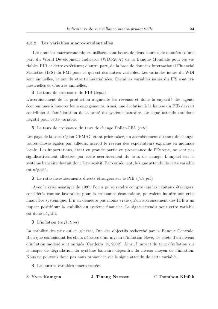 Indicateurs de surveillance macro-prudentielle                       24   4.3.2   Les variables macro-prudentielles      L...