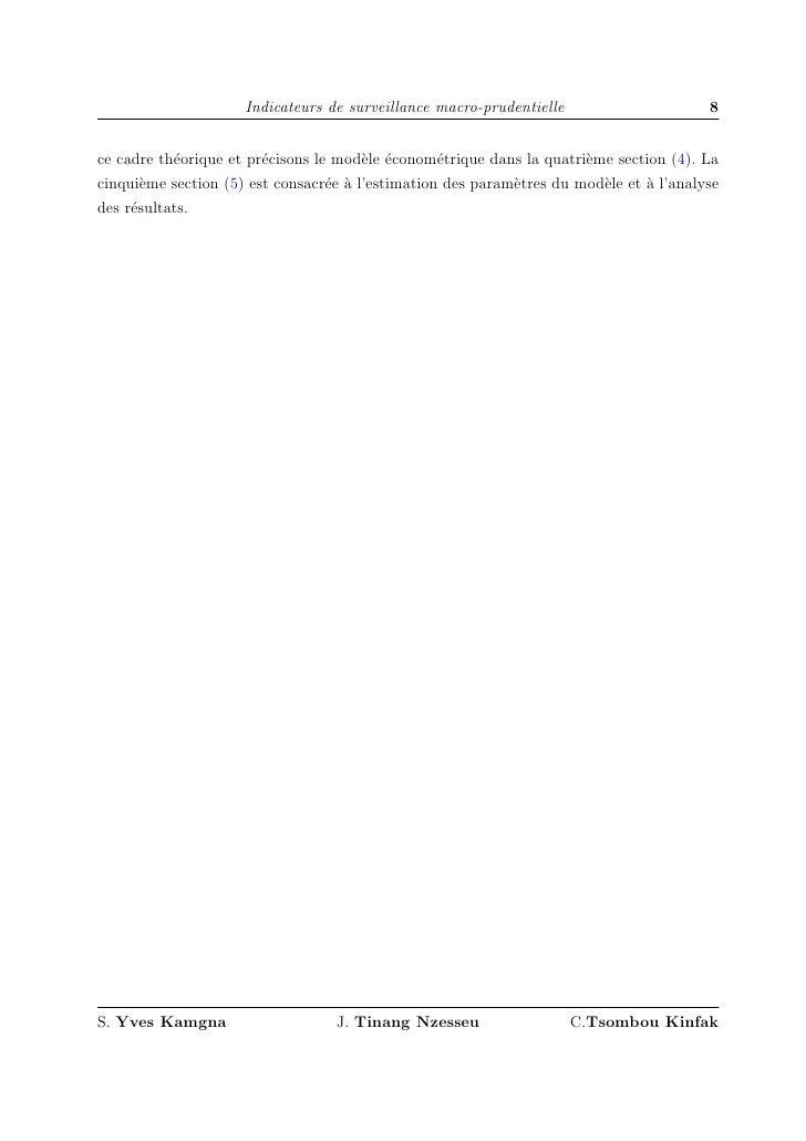 Indicateurs de surveillance macro-prudentielle                     8   ce cadre th´orique et pr´cisons le mod`le ´conom´tr...