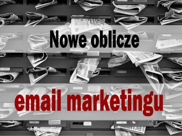 Nowe oblicze email marketingu - Kamil Bąbel