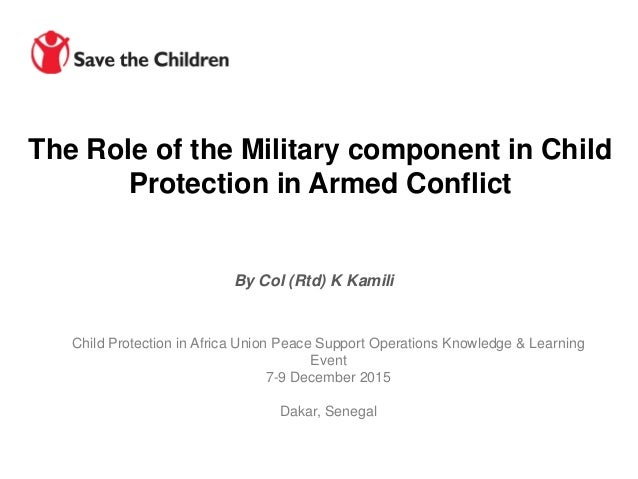 The Role of the Military Component in Child Protection in