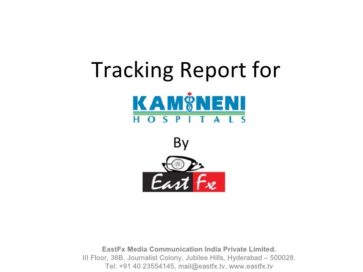 Tracking Report for By EastFx Media Communication India Private Limited. III Floor, 38B, Journalist Colony, Jubilee Hills,...