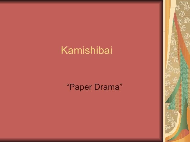 """Kamishibai """"Paper Drama"""""""