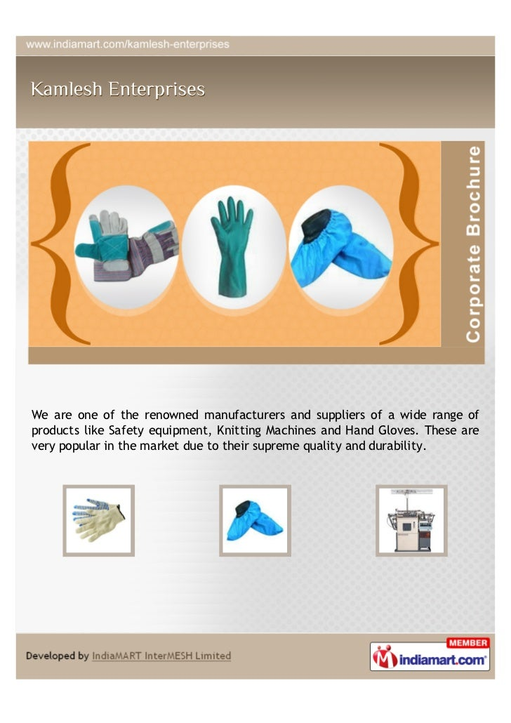 We are one of the renowned manufacturers and suppliers of a wide range ofproducts like Safety equipment, Knitting Machines...