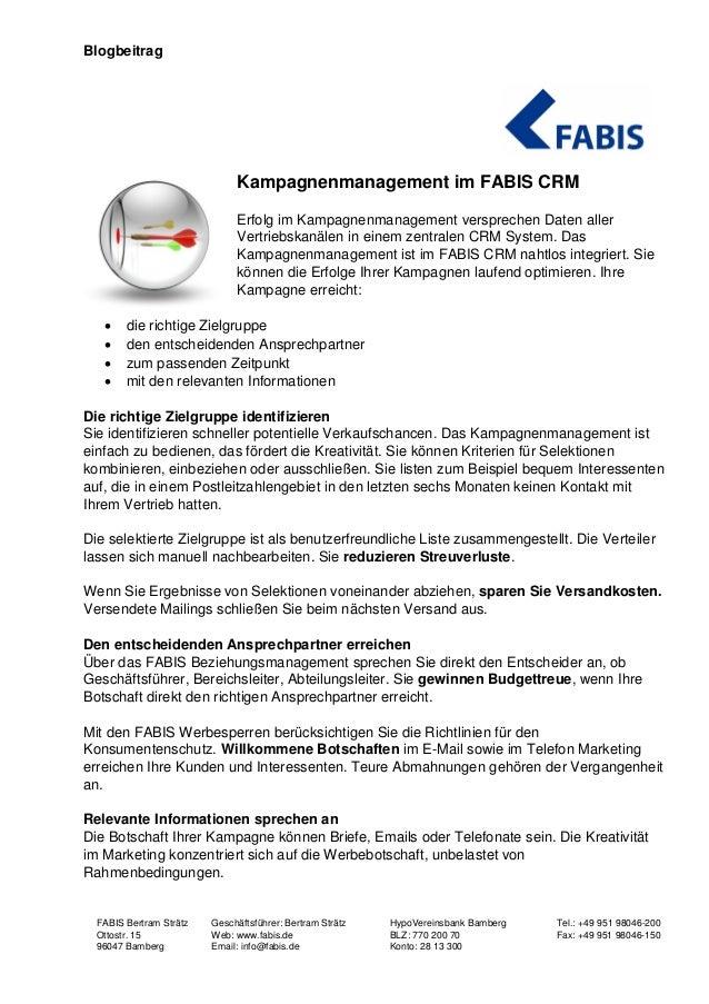 Blogbeitrag FABIS Bertram Strätz Geschäftsführer: Bertram Strätz HypoVereinsbank Bamberg Tel.: +49 951 98046-200 Ottostr. ...