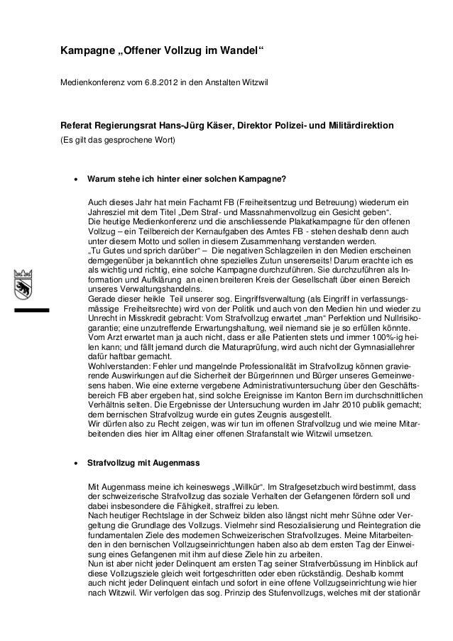 """Kampagne """"Offener Vollzug im Wandel""""Medienkonferenz vom 6.8.2012 in den Anstalten WitzwilReferat Regierungsrat Hans-Jürg K..."""