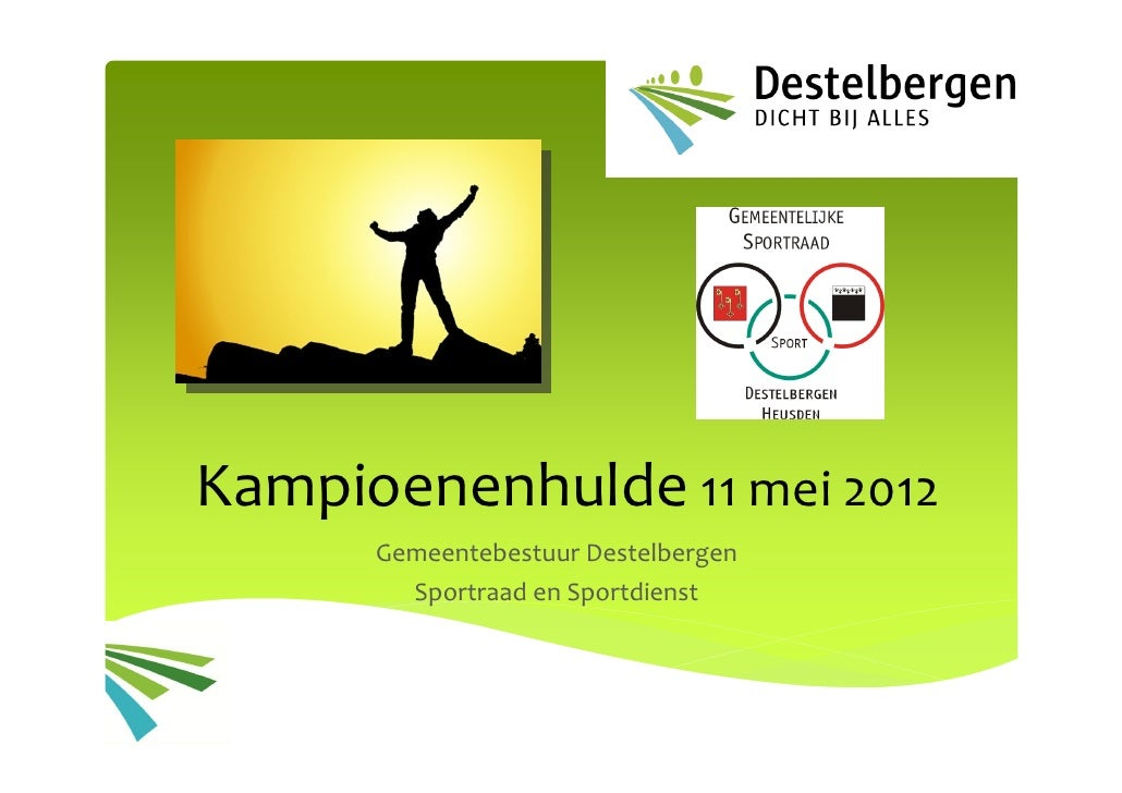 Kampioenenhulde 11mei2012      GemeentebestuurDestelbergen        SportraadenSportdienst