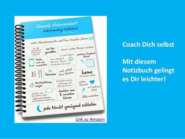 Coach Dich selbst  Mit diesem  Notizbuch gelingt  es Dir leichter!  Link zu Amazon