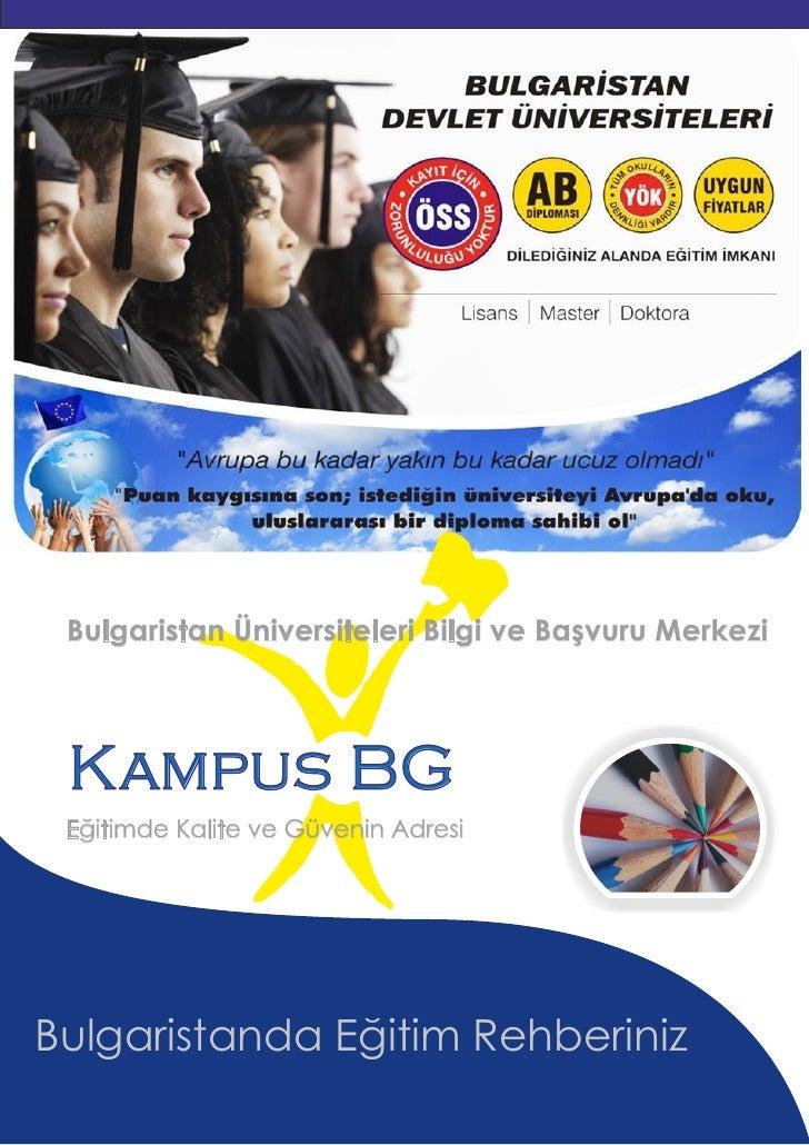 Bulgaristan Üniversiteleri Bilgi ve Başvuru Merkezi                                            R   Kampus BG  Eğitimde Kal...