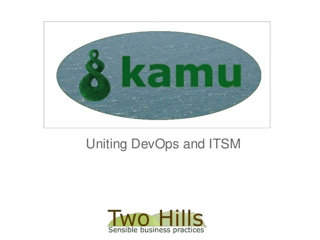 KamuUniting DevOps and ITSM