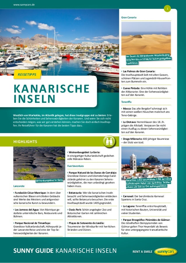 www.sunnycars.de HIGHLIGHTS REISETIPPS Lanzarote uFundación César Manrique: In dem über vulkanischen Blasen errichtete...