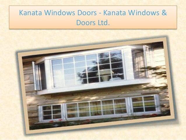 Kanata Windows Doors - Kanata Windows & Doors Ltd.