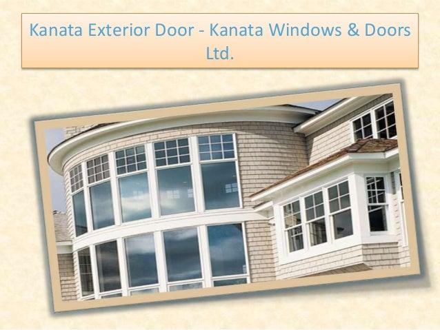 Kanata Exterior Door - Kanata Windows & Doors Ltd.