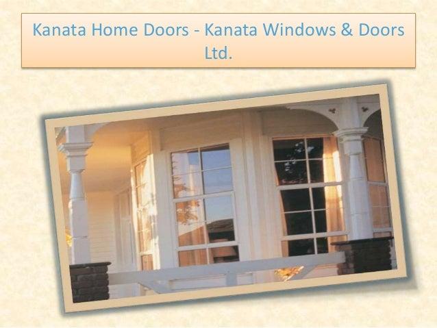 Kanata Home Doors - Kanata Windows & Doors Ltd.