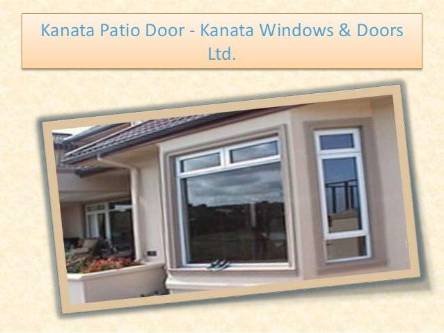 Kanata Patio Door - Kanata Windows & Doors Ltd.