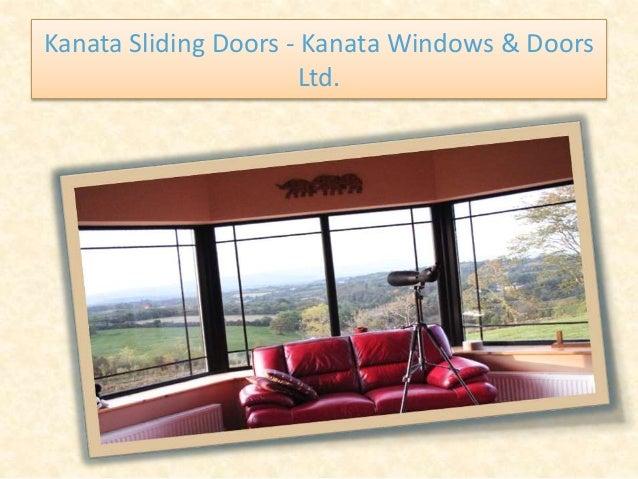 Kanata Sliding Doors - Kanata Windows & Doors Ltd.