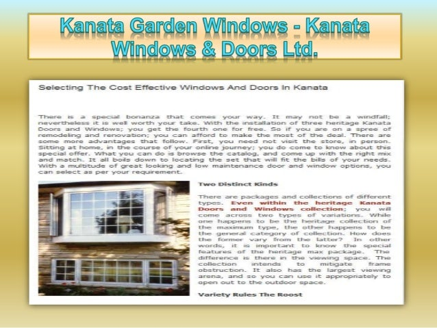 Kanata Siardgn Wlndnwg :  Kanata  Selecting The Cost Effective Windows And Doors In Kanata  There is a special bonanza tha...