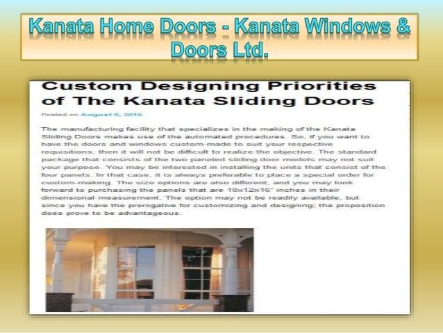 i Kanata Home Doors - Kanata Windows R223! l-lsl-  Custorn Designing Priorities of The Kanata Sliding Doors  Posted on Aug...