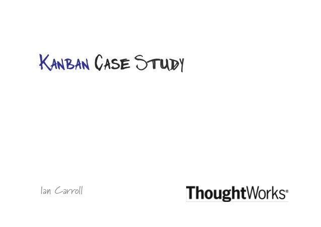 Ian Carroll Kanban Case Study