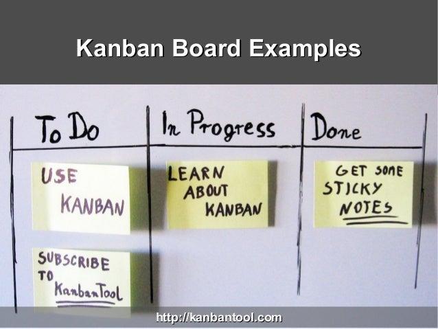 Kanban Board ExamplesKanban Board Exampleshttp://kanbantool.comhttp://kanbantool.com