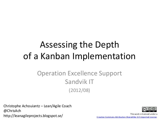 Assessing the Depth           of a Kanban Implementation                   Operation Excellence Support                   ...