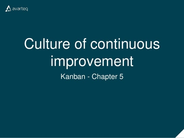 Culture of continuous improvement Kanban - Chapter 5