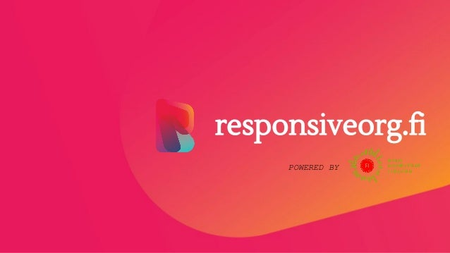 responsiveorg.fi POWERED BY