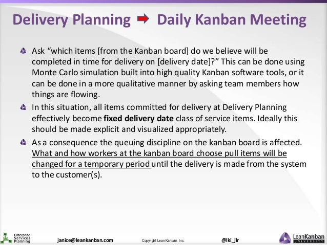 """@lki_jlrCopyright Lean Kanban Inc.janice@leankanban.com Delivery Planning Daily Kanban Meeting Ask """"which items [from the ..."""