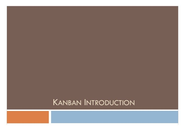 KANBAN INTRODUCTION