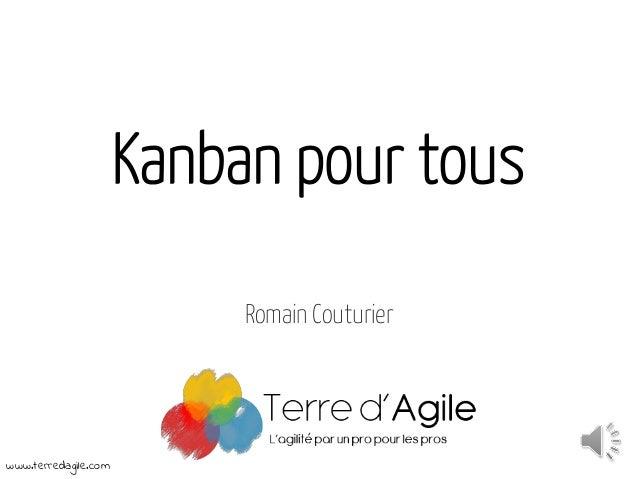 Kanban pour tous  Romain Couturier  www.terredagile.com