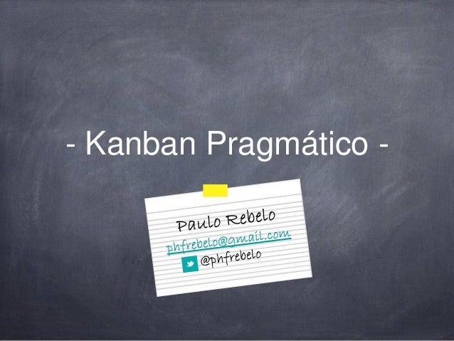 - Kanban Pragmático -