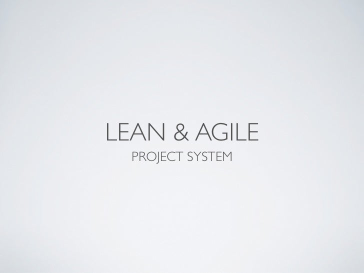 LEAN & AGILE  PROJECT SYSTEM