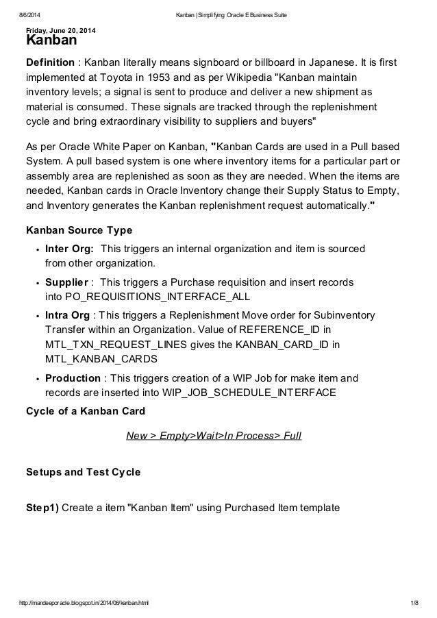 8/6/2014 Kanban |Simplifying Oracle E Business Suite http://mandeeporacle.blogspot.in/2014/06/kanban.html 1/8 Friday, June...