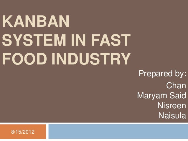 Kanban System In Fast Food Industry