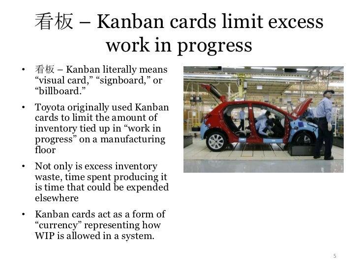 """看板 – Kanban cards limit excess work in progress<br />看板 – Kanban literally means """"visual card,"""" """"signboard,"""" or """"billboard..."""